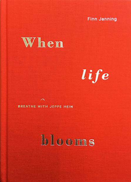 when_life_blooms_-_breathe_with_jeppe_hein_finn-janning_2.jpg